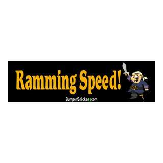 Ramming Speed   Funny Bumper Stickers (Large 14x4 inches