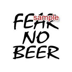 RANDOM FEAR NO BEER 10 WHITE VINYL DECAL STICKER