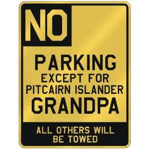 FOR PITCAIRN ISLANDER GRANDPA  PARKING SIGN COUNTRY PITCAIRN ISLANDS