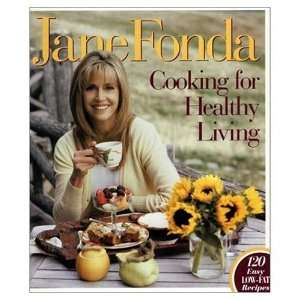 Cooking for Healthy Living (Hardcover) SIGNED by JANE