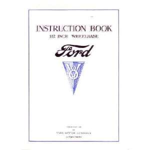 1934 FORD CAR 112 Inch Wheelbase Owners Manual Guide