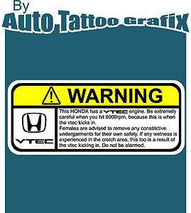 VTEC NOVELTY WARNING Decal Sticker Car Truck Bike Surf