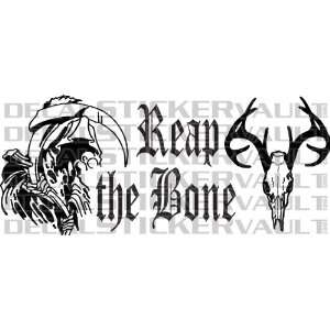 Reap The Bone Hunting Decal Sticker Window Decal Hunter