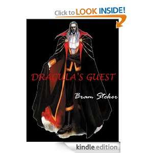 DRACULAS GUEST By Bram Stoker First published 1914 ( Annotated